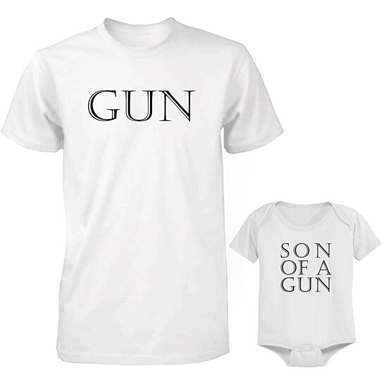 Daddy and Baby Matching White T-Shirt / Onesie Combo - Gun and Son of A Gun