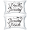 Every Beauty Needs a Beast Matching His and Hers Pillowcases (Set)