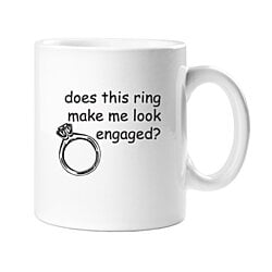 Does This Ring Make Me Look Engaged 11 oz White Coffee Mug