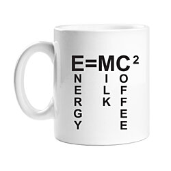 E=MC2 Energy Equals Milk and Coffee 11 oz White Coffee Mug