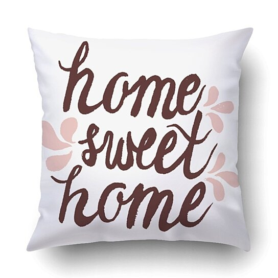 Buy Home Sweet Home Pillowcase Throw Pillow Cover Case 18x18 Inches By Wallis Flora On Dot Bo