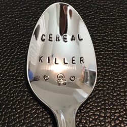 Cereal Killer Spoon / Unique Gift/Boyfriend / Teenager / Husband / Cereal Lover / Hand Stamped Spoon / Personalized Spoon/Message of Choice