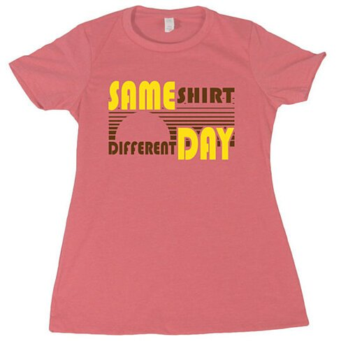 Buy same shirt different day womens t shirt funny rude for Same day t shirt printing