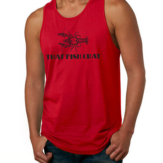 Buy that fish cray tank top cray cray tank top crayfish for Fish tank top
