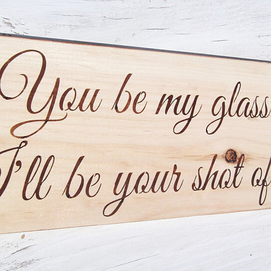 Buy Rustic Wedding Bar Sign You Be My Glass Of Wine Shot Of