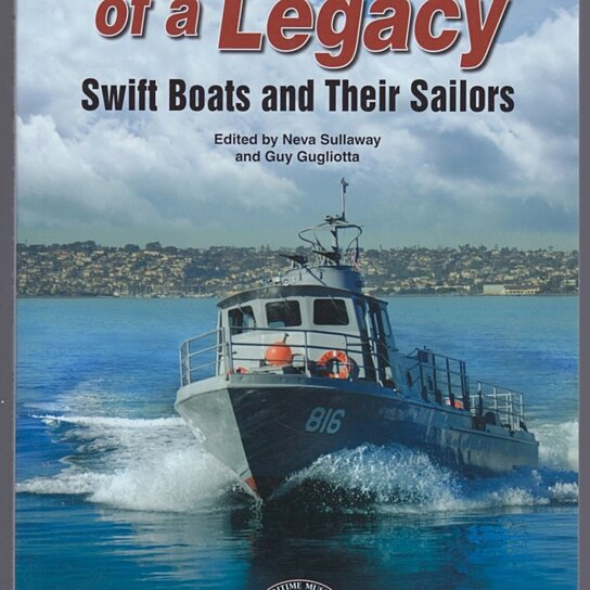 Buy Restoration Of A Legacy Swift Boats And Their Sailors
