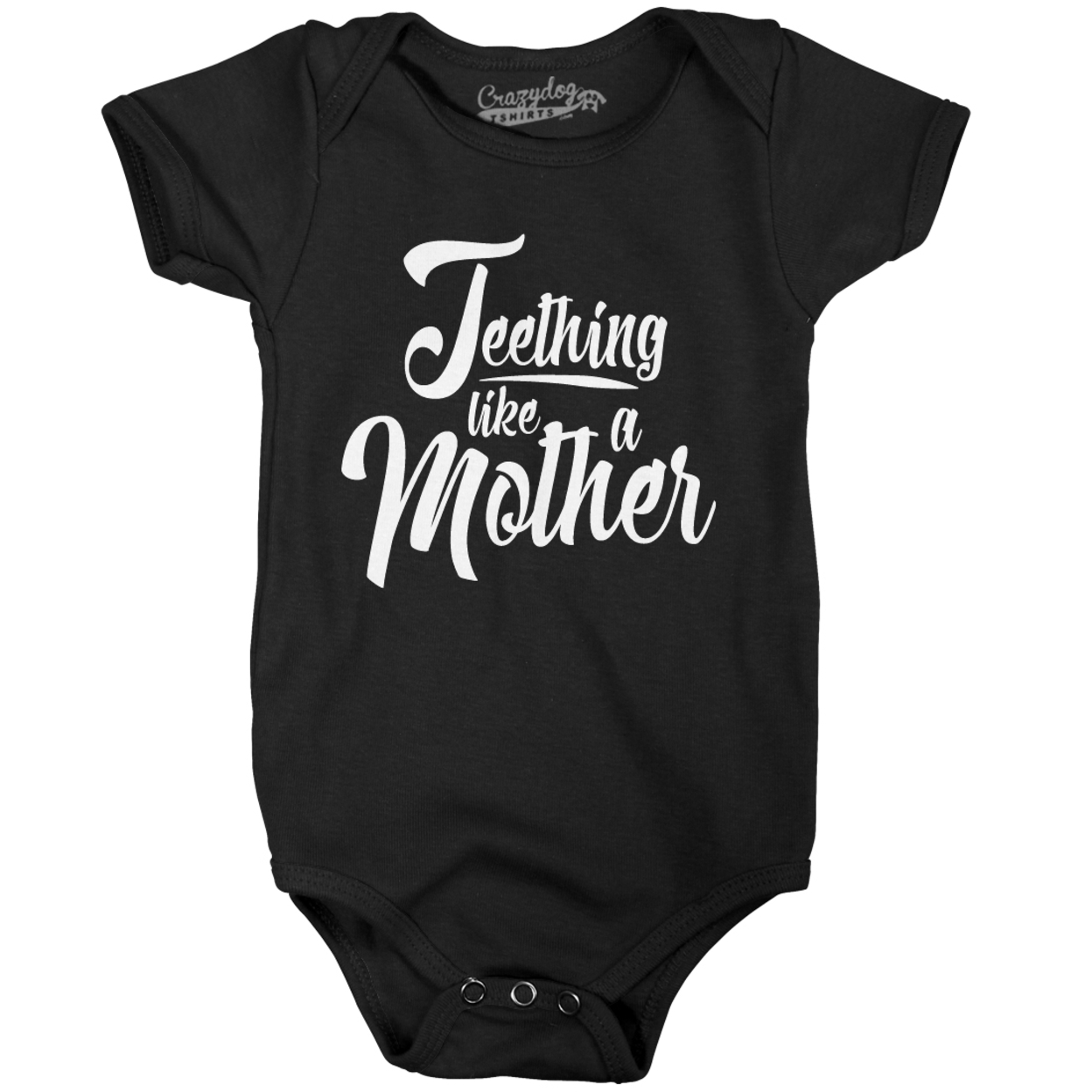 Teething Like a Mother Funny Shirts for Babies Cute Infant Tee Baby Romper Bodysuit 59de73e6e224611478047732