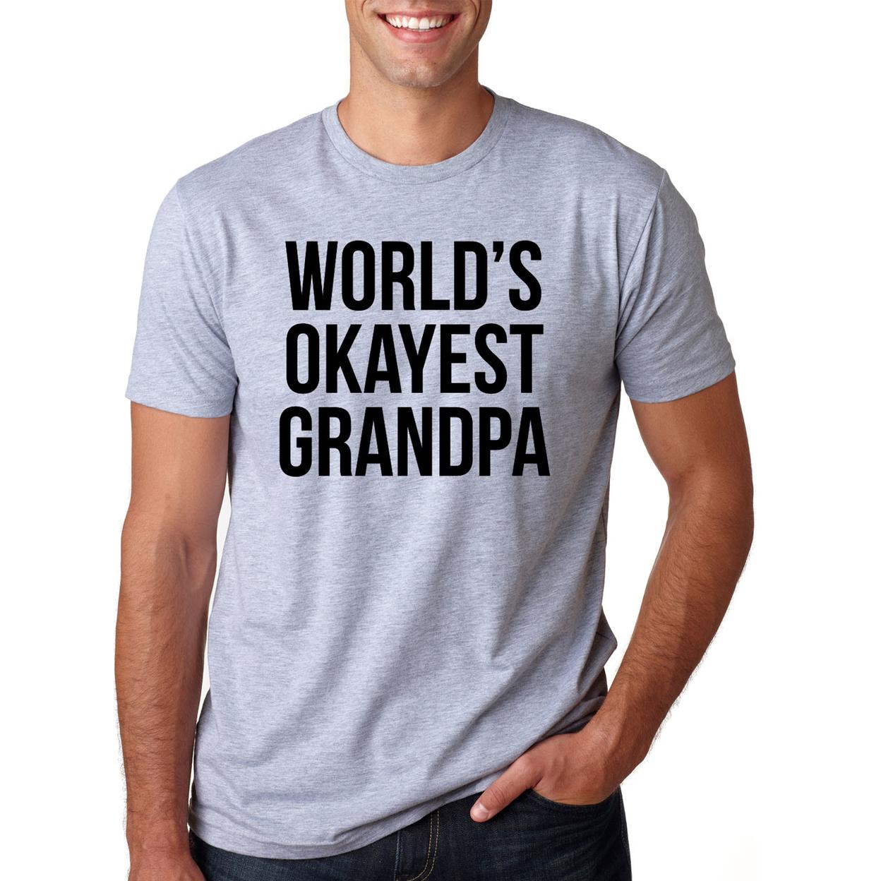 World's Okayest Grandpa Shirt - Mens Small 5506f6d74f3d6f63758b66b2