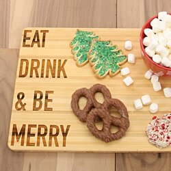 Eat Drink & Be Merry - Bamboo Cutting Board
