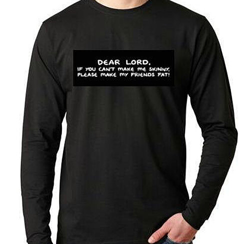 Buy dear lord if you can 39 t make me skinny please make my for Thick long sleeve shirts
