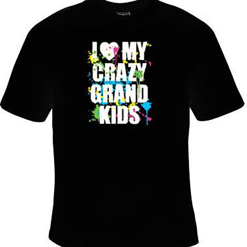 Buy i love my crazy grand kids cool funny humorous clothes for Crazy t shirt designs