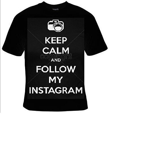 Buy keep calm and follow my instagram tshirts funny for T shirt design keep calm