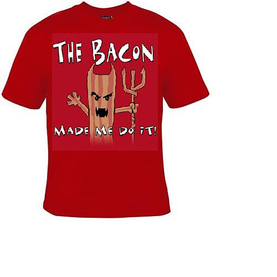 Buy the bacon made me do it funny geeky humor t shirts for Made to order shirts online