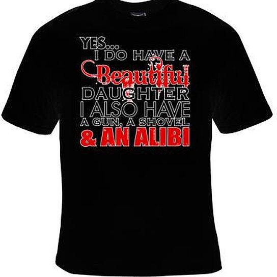 Buy Tshirts Beautiful Daughter Also Have Alibi T Shirt