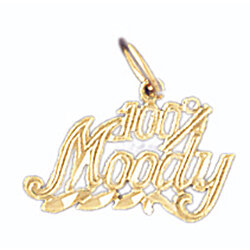14K GOLD SAYING CHARM - 100% MOODY #10698