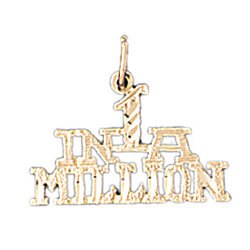 14K GOLD SAYING CHARM - IN 1 A MILLION #10525