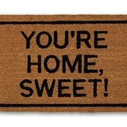 """You're Home, Sweet!"" coir doormat"