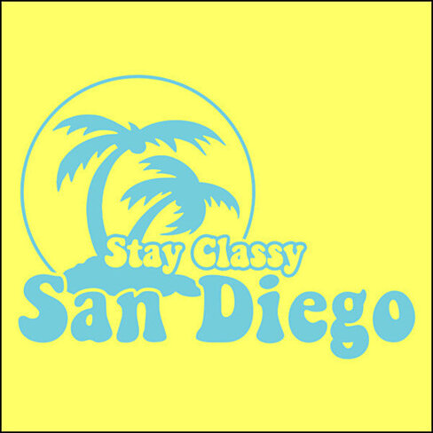 Buy Stay Classy San Diego T Shirt By Poputees On Opensky