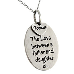 The Love Between a Father and Daughter Is Forever Two Piece Pendant