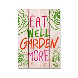 Eat Well Garden More, Garden Art Print on Wood, Colorful Wall Art, Gift Ideas