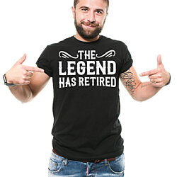 The Legend Has Retired T-Shirt Funny Retirement Gift Tee Shirt