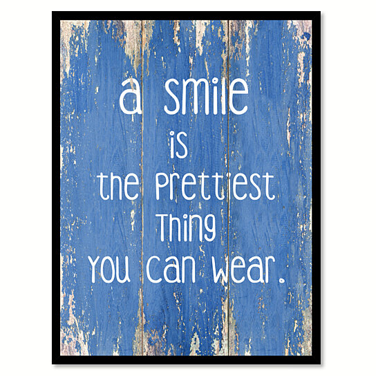 Buy a smile is the prettiest thing you can wear saying for Where can i find cheap home decor
