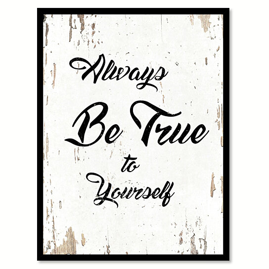 Buy Always Be True To Yourself Saying Canvas Print With