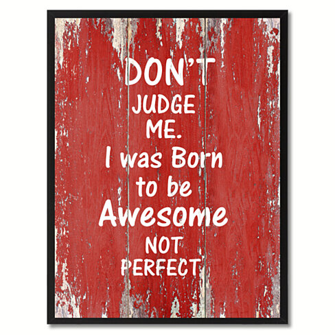 Don't Judge Me Motivation Saying Canvas Print with Picture Frame Home Decor Wall Art Gifts