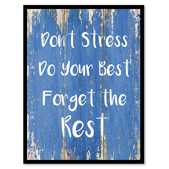 Buy Don T Stress Do Your Best Forget The Rest Motivation