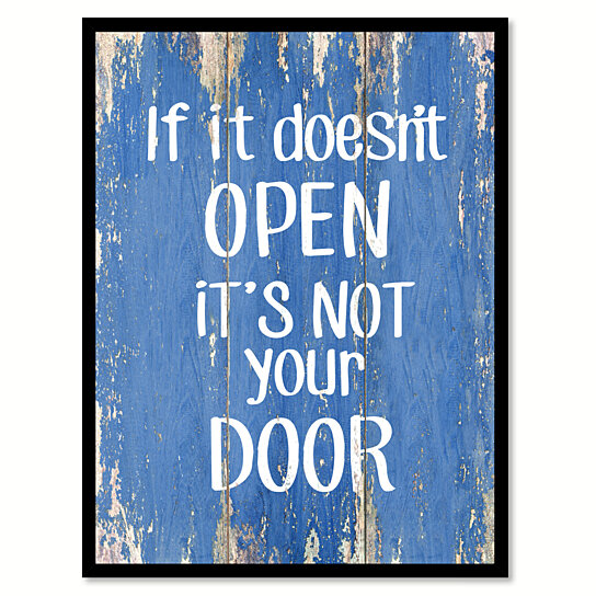 Buy If It Doesn T Open It S Not Your Door Motivation