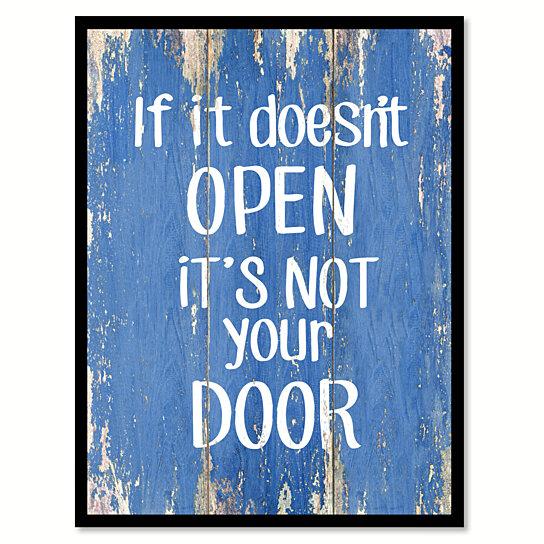 Buy If It Doesn T Open It S Not Your Door Motivation