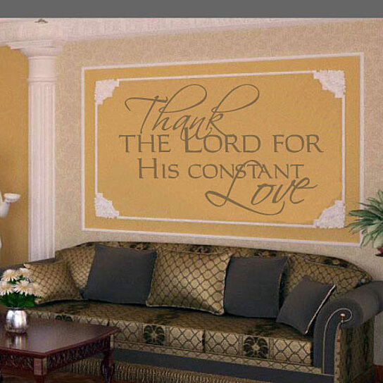 The Lord S Love Wall Decal: Buy Thanks The Lord For His Constant Love Life