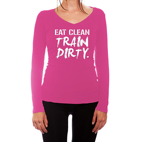 buy ym wear women 39 s eat clean train dirty funny novelty long sleeve fitted v neck t shirt by. Black Bedroom Furniture Sets. Home Design Ideas